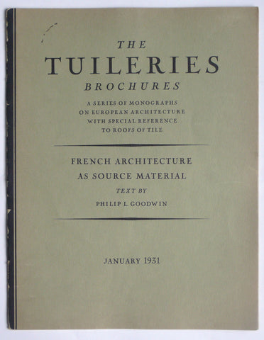 The Tuileries Brochures  French Architecture as Source Material