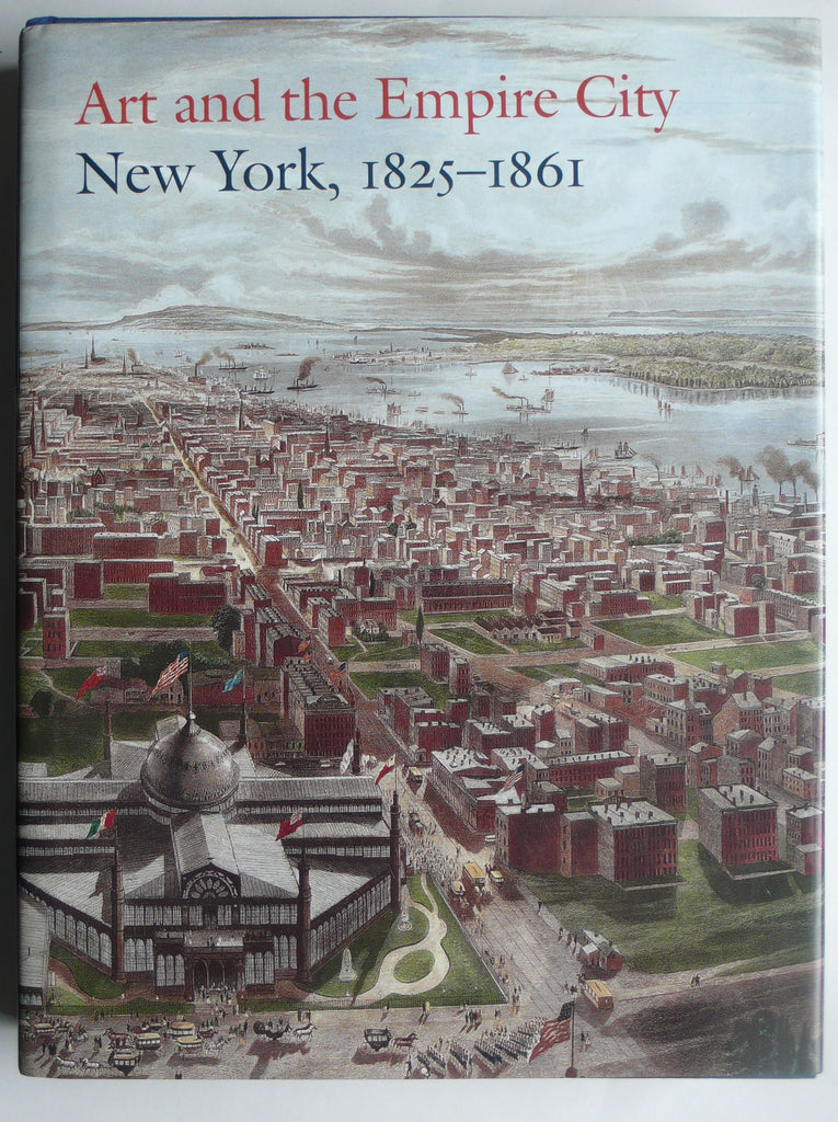 New York, 1825-1861 : Art and the Empire City