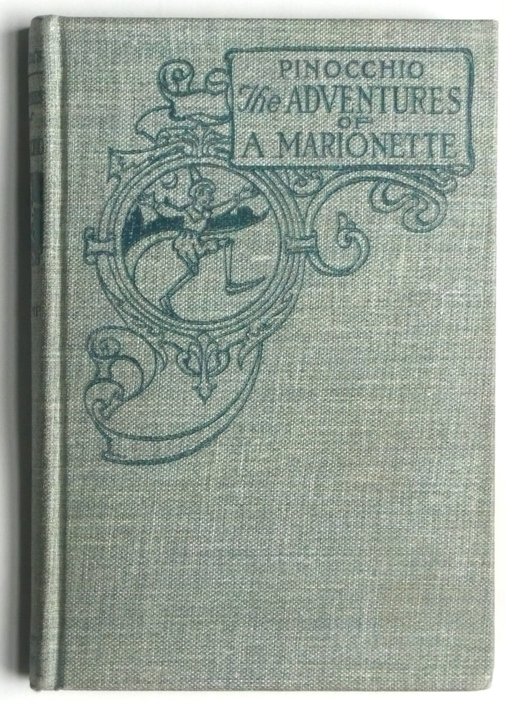 Pinocchio : The Adventures of a Marionette  by C. Collodi / Translated by Walter S. Cramp / Drawings by Charles Copeland