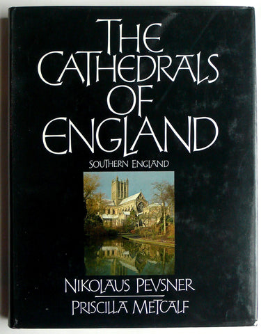 The Cathedrals of England : Southern England