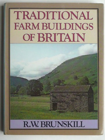 Traditional Farm Buildings of Britain