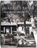 Maurice Fatio : Palm Beach Architect