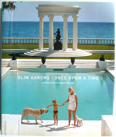 Once Upon A Time by Slim Aarons