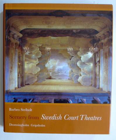 Scenery from Swedish Court Theatres