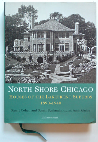 North Shore Chicago : Houses of the Lakefront Suburbs