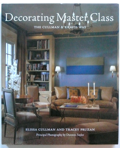 Decorating Master Class : The Cullman & Kravis Way