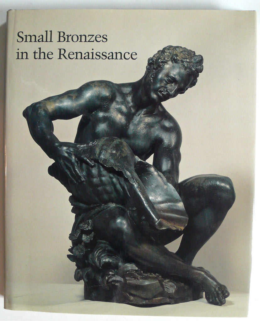 Small Bronzes of the Renaissance