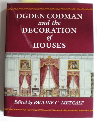 Ogden Codman and the Decoration of Houses