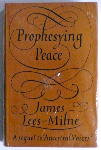 James Lees-Milne Prophesying Peace