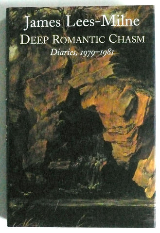 James Lees-Milne Deep Romantic Chasm Diaries 1979-1981