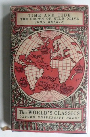 Time & Tide / The Crown of Wild Olive by John Ruskin Oxford World's Classics