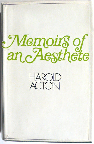 Memoirs of an Aesthete by Harold Acton