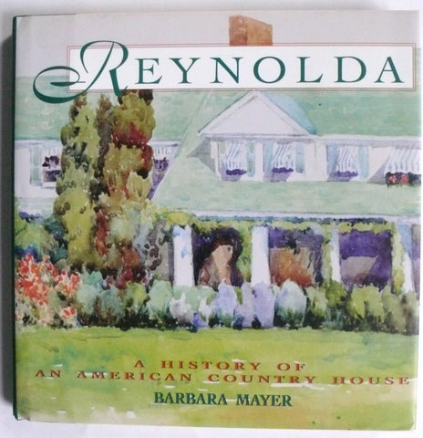 Reynolda : A History of an American Country House