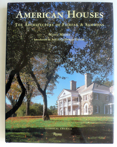 American Houses : The Architecture of Fairfax and Sammons