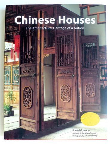Chinese Houses : The Architectural Heritage of a Nation