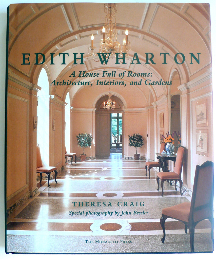 Edith Wharton : A House Full of Rooms : Architecture, Interiors, and Gardens