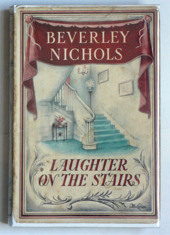 Laughter on the Stairs by Beverley Nichols