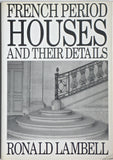 French Period Houses and their Details