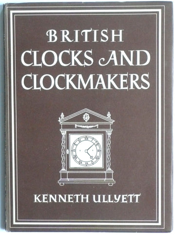 British Clocks and Clockmakers