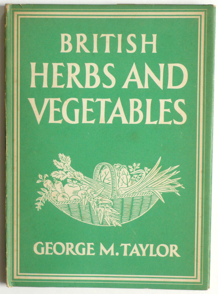 British Herbs and Vegetables Britain in Pictures