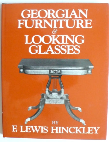 Georgian Furniture and Looking Glasses