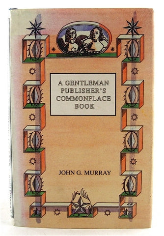 A Gentleman Publisher's Commonplace Book
