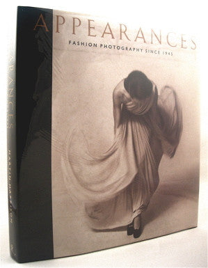 Appearances : Fashion Photography Since 1945