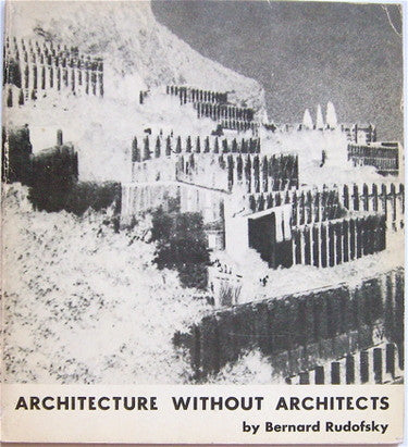 Architecture Without Architecture