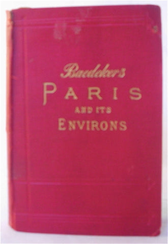 Baedeker's Paris and its Environs