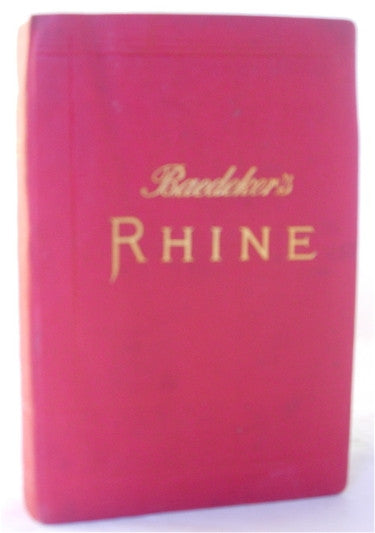 Baedeker's 'The Rhine', including The Black Forest and the Vosges