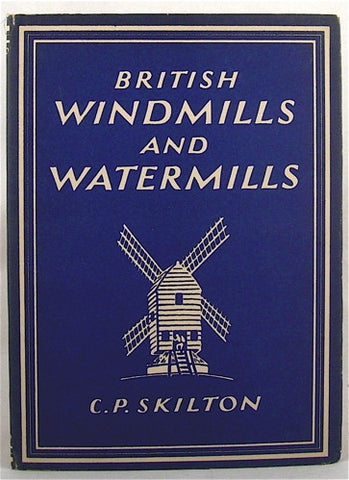 British Windmills and Watermills