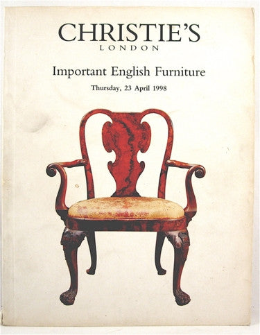Christie's London  Important English Furniture  23 April 1998