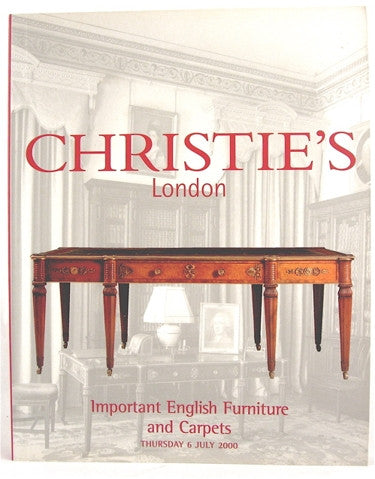 Christie's London  Important English Furniture and Carpets  Thursday 6 July 2000