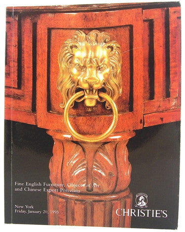 Christie's New York  Fine English Furniture, Objects of Art and Chinese Export Porcelain  Friday January 20, 1995.