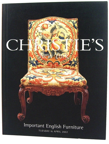 Christie's New York  Important English Furniture  Tuesday 16 April 2002