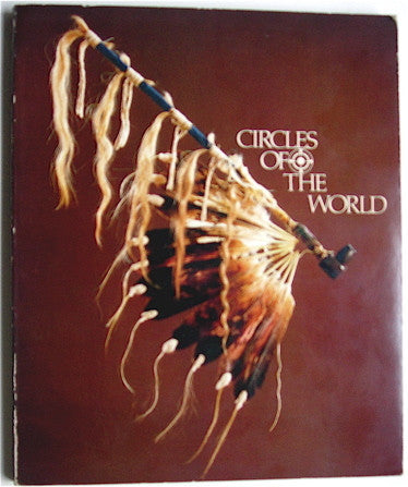 Circles of the World   Traditional Arts of the Plains Indians