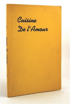 Cuisine de l'Amour  Aphrodisiac Culinary Manual