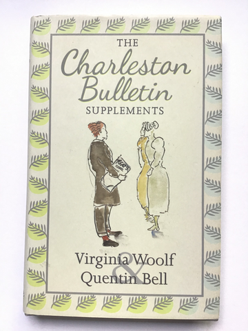 The Charleston Bulletin Supplements by Virginia Woolf and Quentin Bell