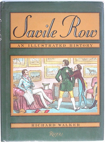 THE SAVILE ROW STORY  An Illustrated History