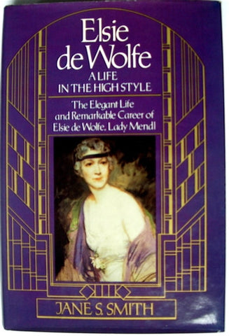 Elsie de Wolfe : A Life in the High Style