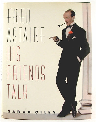 Fred Astaire    His Friends Talk