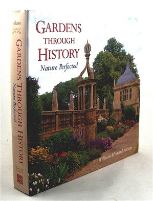 Gardens Through History  Nature Perfected