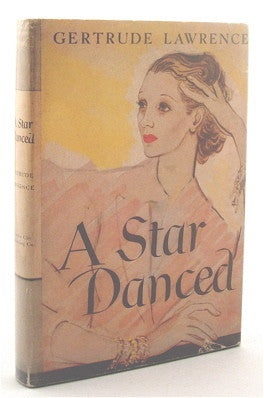 Gertrude Lawrence  A Star Danced