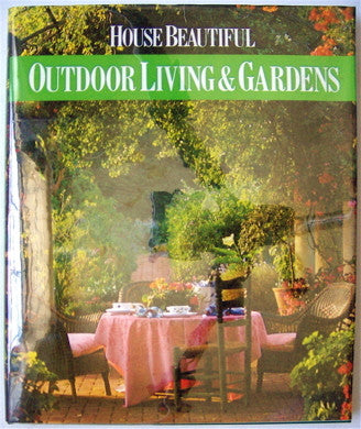 House Beautiful    Outdoor Living & Gardens