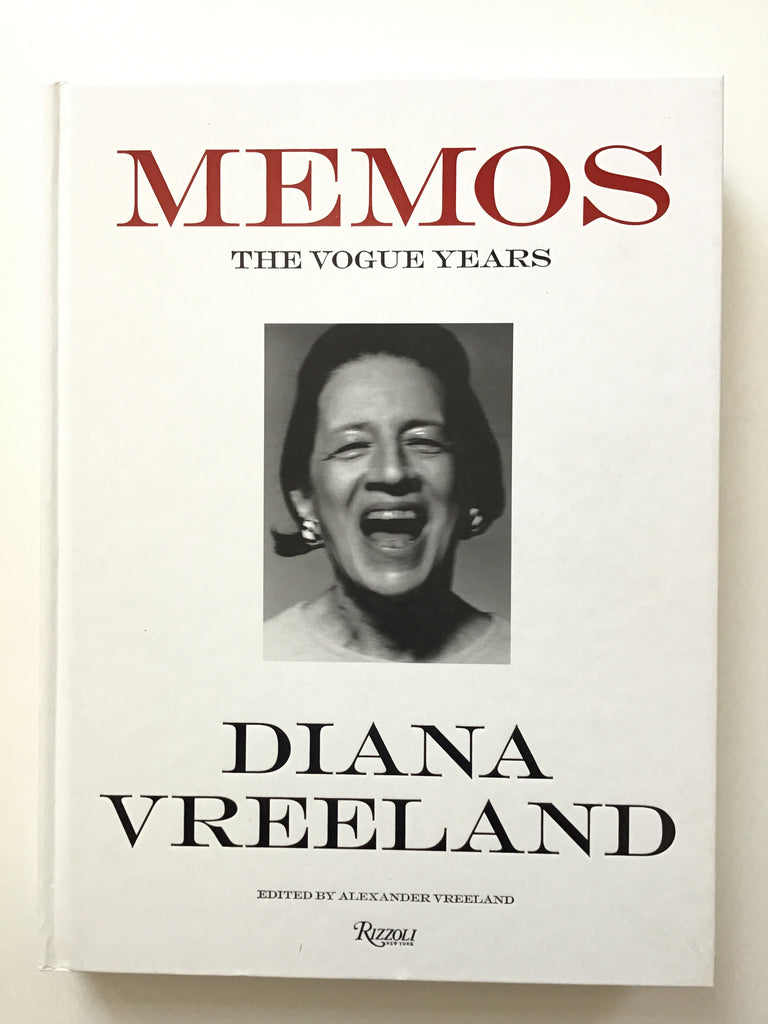 Diana Vreeland Memos — The Vogue Years 1962 -1971