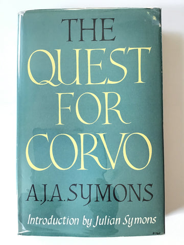 The Quest for Corvo by A. J. Symons