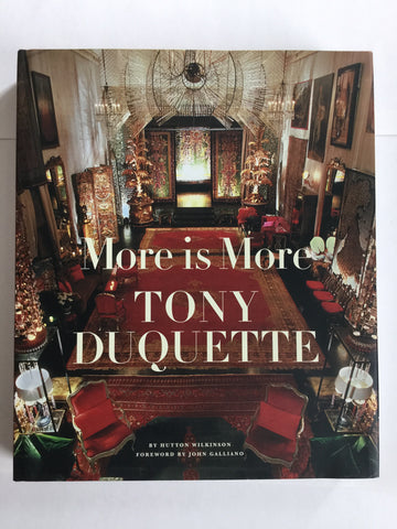Tony Duquette : More is More