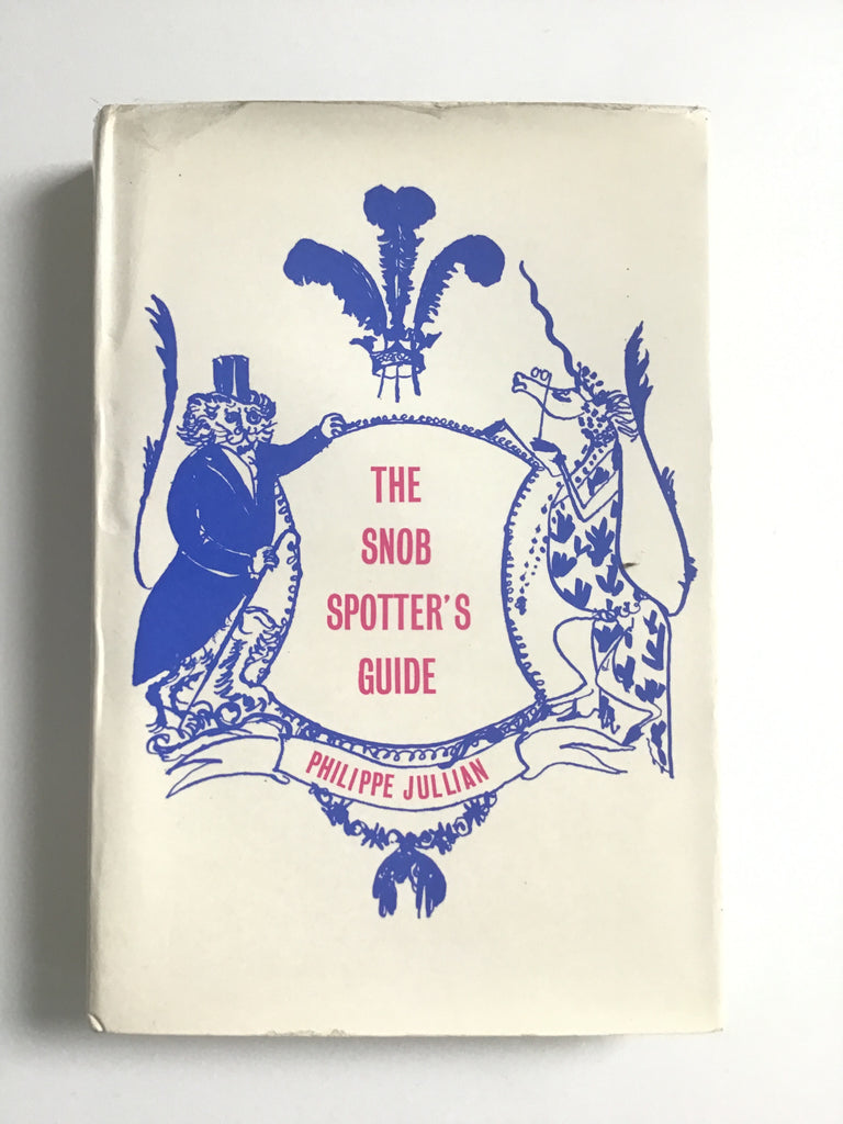 The Snob Spotter's Guide by Philippe Jullian