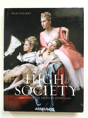 High Society  The History of America's Upper Class