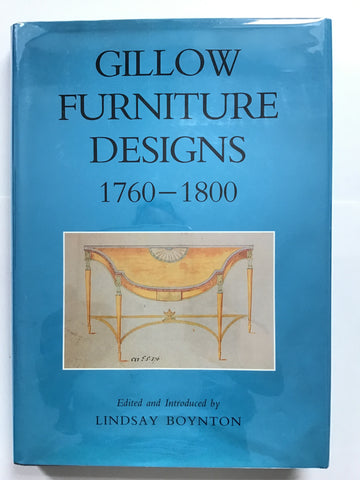 Gillow Furniture Designs 1760-1800